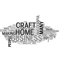 work at home craft business text word cloud vector image