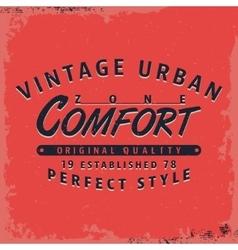 Comfort zone print vector
