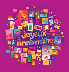 joyeux anniversaire happy birthday in french greet vector image