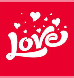 love hand drawing lettering image vector image