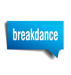Breakdance blue 3d speech bubble vector