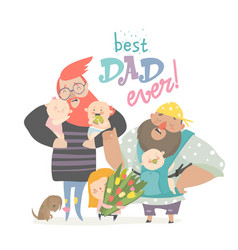 happy fathers day card fathers with their babies vector image