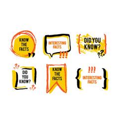 Interesting facts speech bubble icon fun fact vector