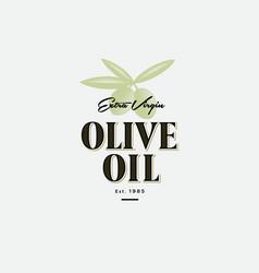olive oil logo label food product design engraving vector image