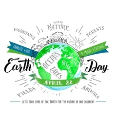 Earth Day calligraphy and watercolor flyer vector image