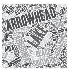 Lake arrowhead california s alps text background vector