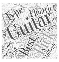 What is the best type of guitar to learn on Word vector