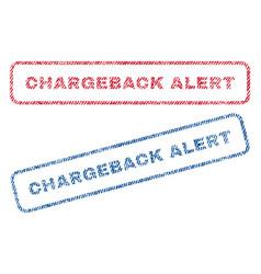 chargeback alert textile stamps vector image vector image