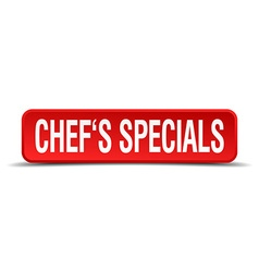 chefs specials red 3d square button on white vector image