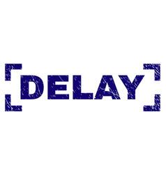 Grunge textured delay stamp seal between corners vector