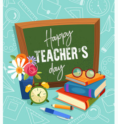 Happy teachers day greeting card or poster vector