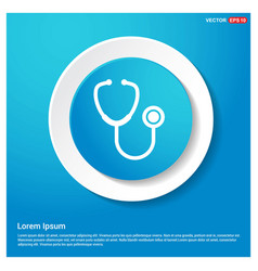stethoscope icon abstract blue web sticker button vector image