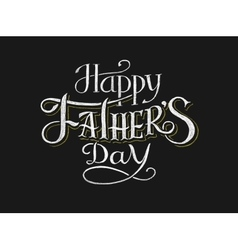 Happy fathers day lettering on chalkboard vector
