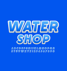 stylish logo water shop bright font vector image