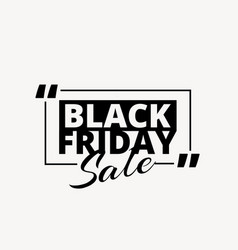 Clean black friday sale promotional text in black vector