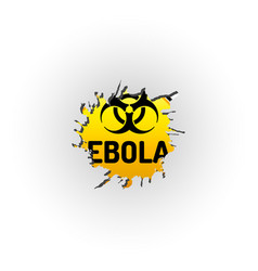 Ebola virus biohazard warning sign behind the vector