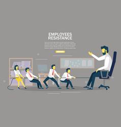 employees resistance web banner design vector image