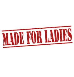 Made for ladies stamp vector