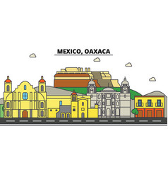 mexico oaxaca city skyline architecture vector image