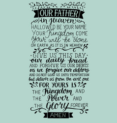 hand lettering with prayer of the lord our father vector image vector image