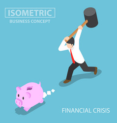 isometric businessman trying to break piggy bank vector image