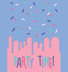 Invitation card with decorated cake party time vector
