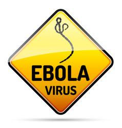 ebola virus warning sign with reflect and shadow vector image