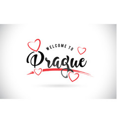 Prague welcome to word text with handwritten font vector