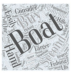 SF choosing the right fishing boat Word Cloud vector image