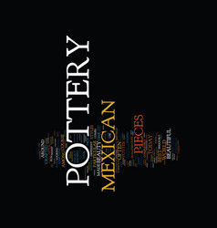 The beauty of mexican pottery text background vector