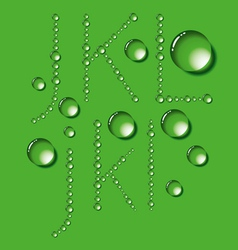Water Drop Letters On Green New 04 vector image vector image