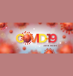 Covid19-19 coronavirus outbreak design with virus vector