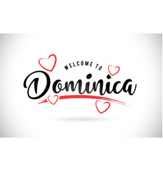 Dominica welcome to word text with handwritten vector