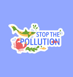 stop pollution ocean and sea banner badge vector image
