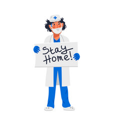 Tired doctor holding sign with stay home vector