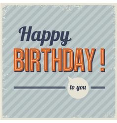 Retro vintage birthday card vector image vector image