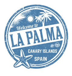 Welcome to la palma sign or stamp vector