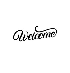 welcome hand written lettering vector image vector image