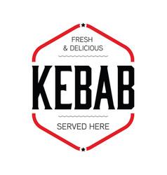 Fresh kebab stamp sign vintage vector