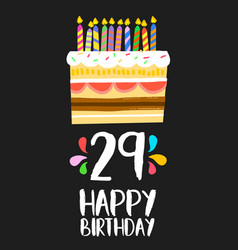Happy birthday card 29 twenty nine year cake vector