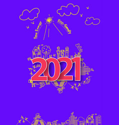 2021 new year text design on creative drawing vector image