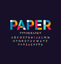 Colorful paper font alphabet letters and numbers vector