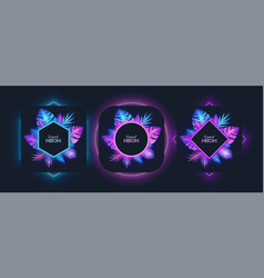 glowing neon frames with tropical exotic plant vector image
