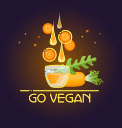 go vegan card cartoon style carrot drops glass vector image