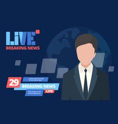 News breaking concept leading newsreader news vector