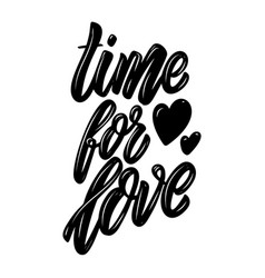 time for love lettering phrase design element for vector image