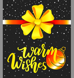 warm wishes christmas greeting card with ribbon vector image