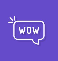 Wow word in speech bubble vector