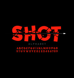 Bullet shot font alphabet letters and numbers vector