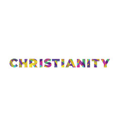 Christianity concept retro colorful word art vector